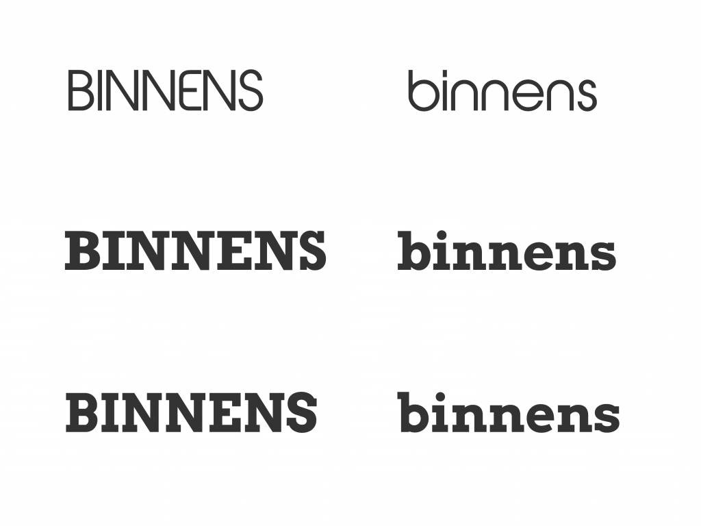 Font exploration for the logo for Binnens Huis